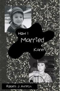How I Married Karen