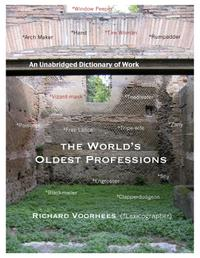 THE WORLD'S OLDEST PROFESSIONS