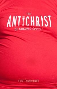 The Antichrist of Kokomo County