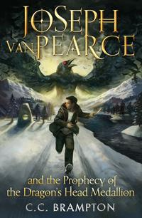 Joseph Van Pearce and the Prophecy of the Dragon's Head Medallion