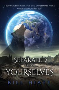 SEPARATED FROM YOURSELVES