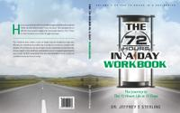 72 HOURS IN A DAY WORKBOOK