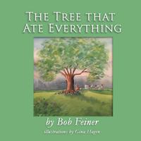 THE TREE THAT ATE EVERYTHING