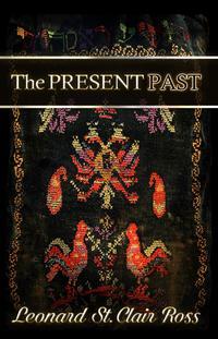 THE PRESENT PAST