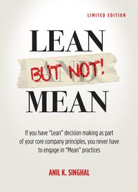 LEAN BUT NOT MEAN