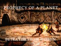 PROPHECY OF A PLANET