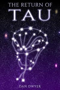 THE RETURN OF TAU