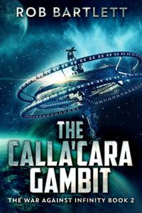 THE CALLA'CARA GAMBIT