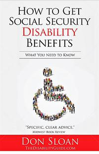 HOW TO GET SOCIAL SECURITY DISABILITY BENEFITS