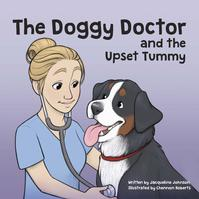 THE DOGGY DOCTOR AND THE UPSET TUMMY