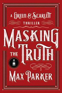 MASKING THE TRUTH