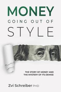 MONEY GOING OUT OF STYLE