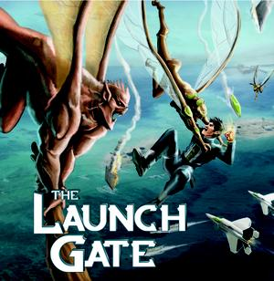 THE LAUNCH GATE