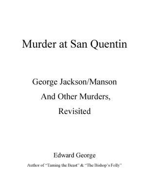 Murder at San Quentin