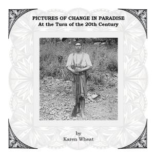 Pictures of Change in Paradise