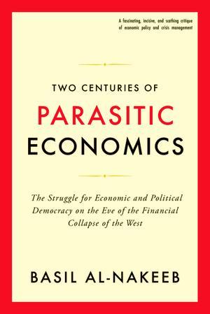 Two Centuries of Parasitic Economics