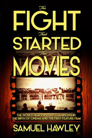 The Fight That Started the Movies