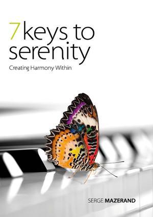 7 Keys to Serenity