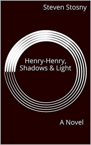 HENRY-HENRY, SHADOWS & LIGHT
