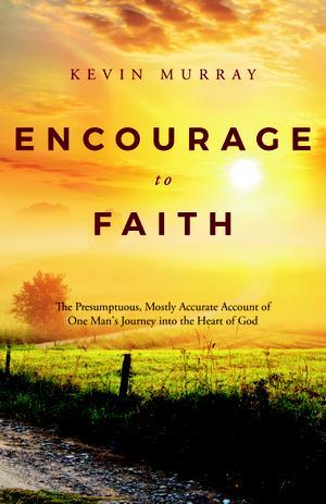 Encourage to Faith