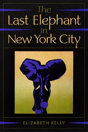THE LAST ELEPHANT IN NEW YORK CITY