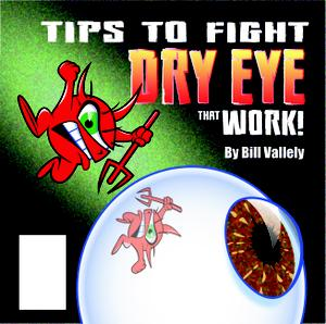 TIPS TO FIGHT DRY EYE THAT WORK!