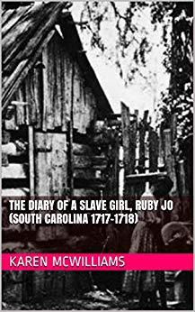THE DIARY OF A SLAVE GIRL, RUBY JO