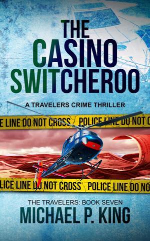 THE CASINO SWITCHEROO