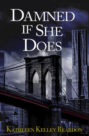 DAMNED IF SHE DOES