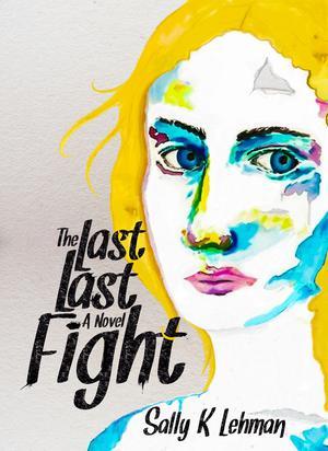 THE LAST LAST FIGHT
