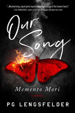 OUR SONG, MEMENTO MORI