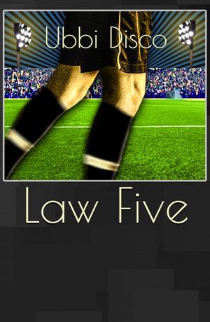 LAW FIVE