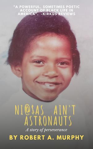 NI@$AS AIN'T ASTRONAUTS