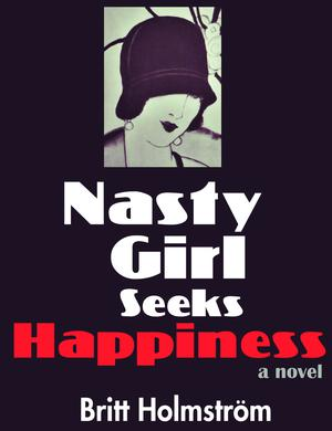 NASTY GIRL SEEKS HAPPINESS
