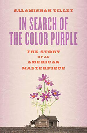 IN SEARCH OF <i>THE COLOR PURPLE</i>