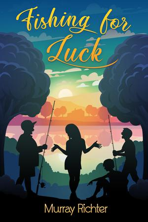 FISHING FOR LUCK