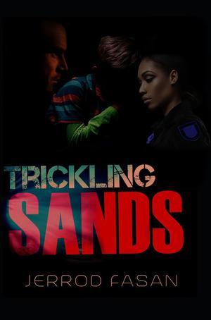 TRICKLING SANDS