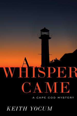 A WHISPER CAME