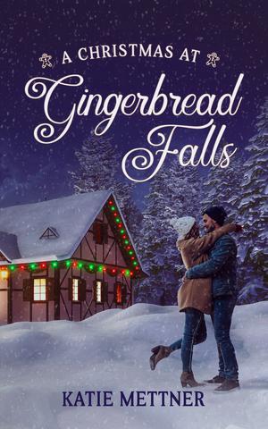 A CHRISTMAS AT GINGERBREAD FALLS